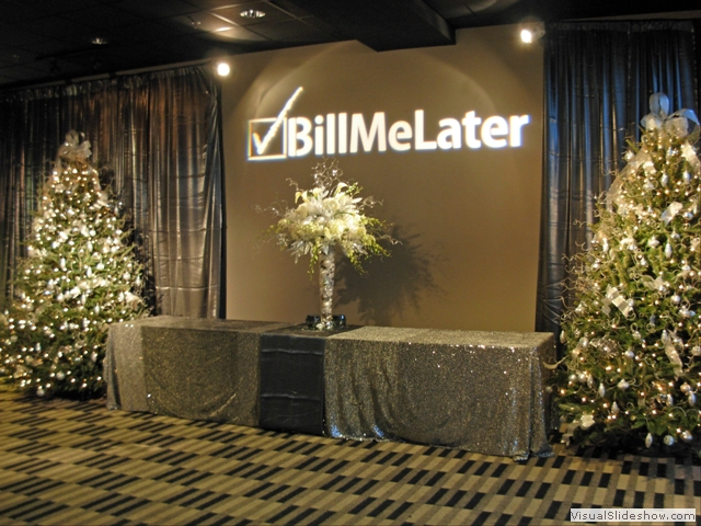 Bill Me Later Corporate Event